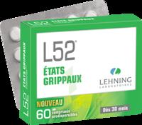 Lehning L52 Comprimés Orodispersibles Plq Pvc/pvdc/alu/60 à TARBES